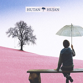 "HUTAN HUJAN // SINGLE ""TAMAN GERIMIS"""