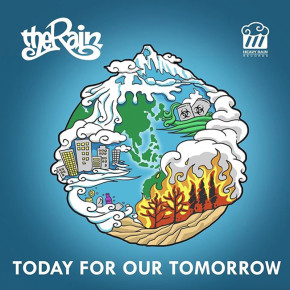 """THE RAIN // SINGLE """"TODAY FOR OUR TOMORROW"""""""