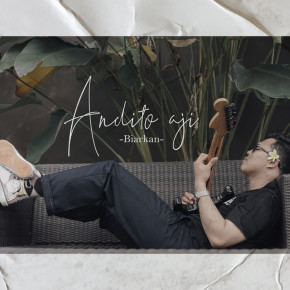 "ANDITO AJI // VIDEO SINGLE ""BIARKAN"""