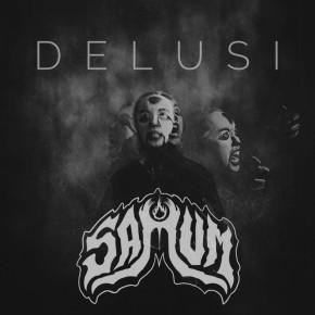 """SAMUM // SINGLE """"DELUSI"""""""