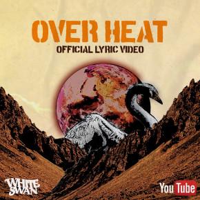 "WHITE SWAN // VIDEO LIRIK ""OVERHEAT"""