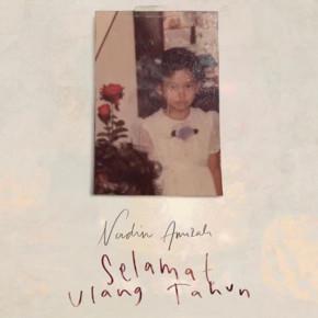 """NADIN AMIZAH // ALBUM """"SELAMAT ULANG TAHUN"""""""