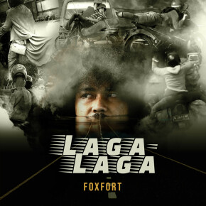"FOX FORT // SINGLE ""LAGA LAGA"""
