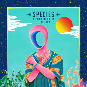 "SPECIES // VIDEO SINGLE ""LEMOON"""