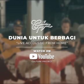 "CULTURE PROJECT // VIDEO LIVE ""DUNIA UNTUK BERBAGI"""