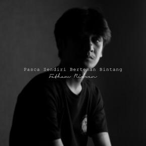 """FATHAM RIDWAN // LIVE SESSION SINGLE """"PASCA SENDIRI BERTEMAN BINTANG"""""""