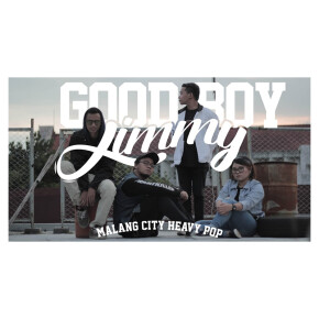 "GOOD BOY JIMMY // RILIS ULANG SINGLE ""BEFORE THE TIME WENT AWAY"""