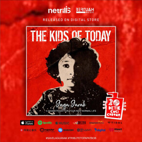 "THE KIDS OF TODAY // SINGLE ""JAGA JARAK"""