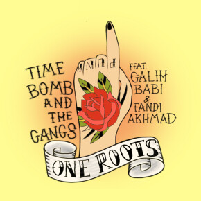 "TIME BOMB AND THE GANGS // SINGLE ""ONE ROOTS"""