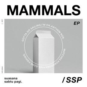 """SUASANA SABTU PAGI // MINI ALBUM """"MAMMALS"""""""