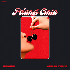 "DISKORIA FT. AFIFAH YUSUF // SINGLE ""PELANGI CINTA"""