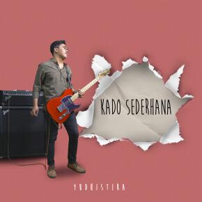 """YUDHISTIRA // SINGLE """"KADO SEDERHANA"""""""