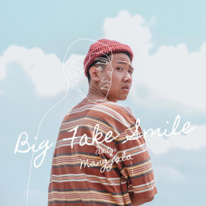 "ADITYA MANGGALA // SINGLE ""BIG FAKE SMILE"""