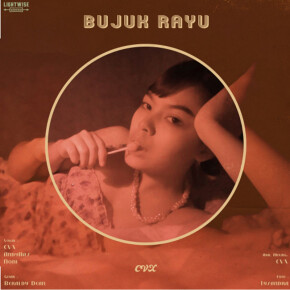 "CVX // SINGLE ""BUJUK RAYU"""
