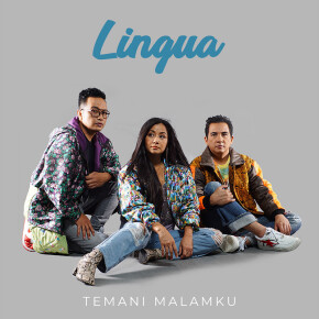 "LINGUA // SINGLE ""TEMANI MALAMKU"""