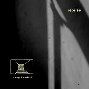 """RUANG KENDALI // SINGLE """"REPRISE"""""""