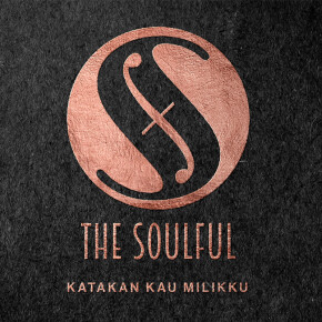 "THE SOULFUL // SINGLE ""KATAKAN KAU MILIKKU"""