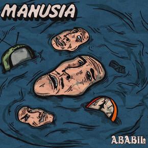 """ABABIL // SINGLE """"MANUSIA"""""""