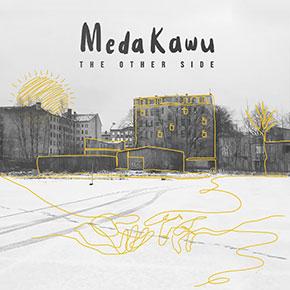 "MEDA KAWU // RILIS SINGLE TERBARU ""THE OTHER SIDE"""