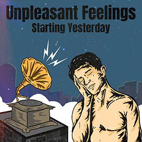 "STARTING YESTERDAY // RILIS SINGLE ""UNPLEASANT FEELINGS"""