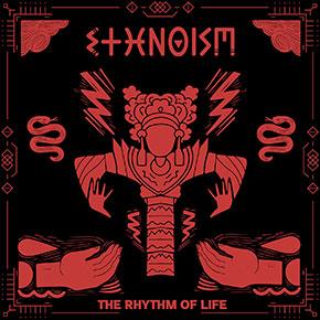 "ETHNOISM // RILIS EP ""THE RHYTHM OF LIFE"""