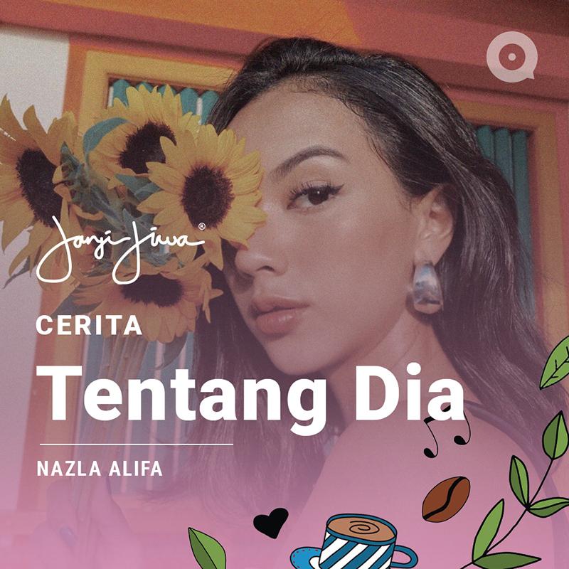 Playlist-Nazla-Alifa-_Cerita-Tentang-Dia_BODY-2