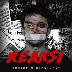 "NOFIRE FT. NICKINSKY // RILIS SINGLE KEEMPAT ""REAKSI"""
