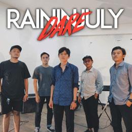 """RAIN IN JULY // RILIS SINGLE """"DARE"""""""