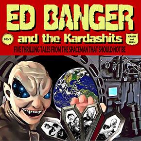 "ED BANGER AND THE KARDASHITS // RILIS LAGU ""CRASH AND BURN"""