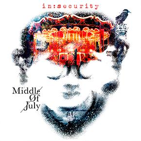 "MIDDLE OF JULY RILIS MINI ALBUM BERTAJUK ""IN:SECURITY"""