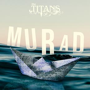 "THE TITANS // RILIS SINGLE ""MURAD"""