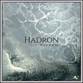 "WIDE ROOM // MERILIS ALBUM ""HADRON"""