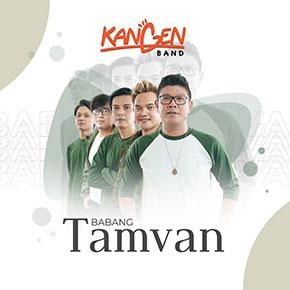 """KANGEN BAND // RILIS SINGLE """"BABANG TAMVAN"""""""