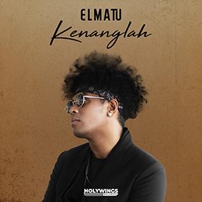 """ELMATU // RILIS SINGLE """"KENANGLAH"""""""