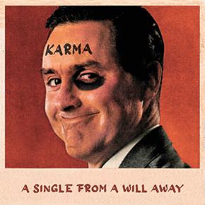 """A WILL AWAY // MERILIS SINGLE """"KARMA"""""""