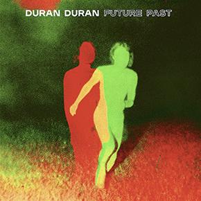 """DURAN DURAN // RILIS ALBUM """"FUTURE PAST"""""""
