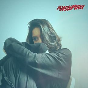 "MAROONMOON // MERILIS SINGLE ""DELILAH"""