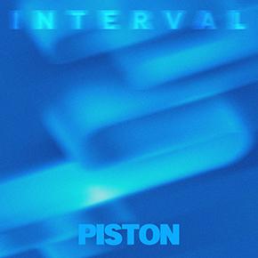 """PISTON // RILIS SINGLE BARU """"INTERVAL"""""""
