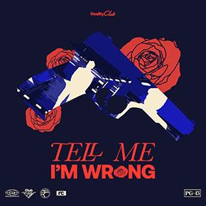 """REALITY CLUB // MERILIS SINGLE """"TELL ME I'M WRONG"""""""