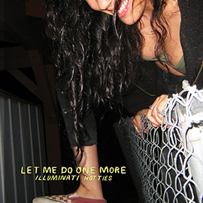 """ILLUMINATI HOTTIES // MERILIS ALBUM """"LET ME DO ONE MORE"""""""