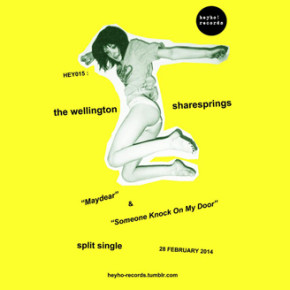 Heyho! RECORDS // SHARESPRING & THE WELLINGTON NEW SINGLE