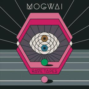"MOGWAI // ""RAVE TAPES"" ALBUM"