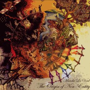 "MARCHE LA VOID // THE ORIGIN OF NON-ENTITY ""ALBUM PENUH KEGELAPAN"""