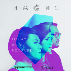 HMGNC // TODAY AND FOREVER REMIX
