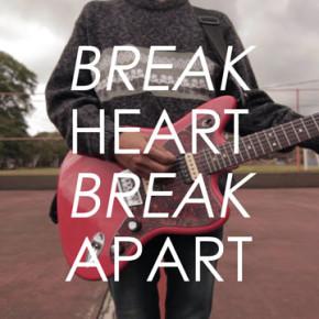 MUCH SINGLE RELEASE// BREAK HEART,BREAK APART