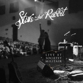 """STARS AND RABBIT // MERILIS ALBUM """"LIVE AT SOCIETET MILITAIR"""" DALAM FORMAT DIGITAL DAN KASET"""