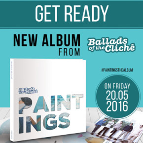 """BALLADS OF THE CLICHE // ALBUM RELEASE """"PAINTINGS"""""""