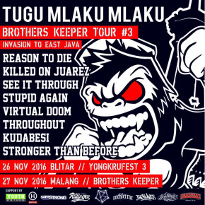 TUGU MLAKU MLAKU // BROTHERS KEEPER TOUR #3
