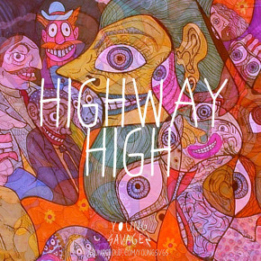 """YOUNG SAVAGE // """"HIGHWAY HIGH"""" SINGLE RELEASE"""