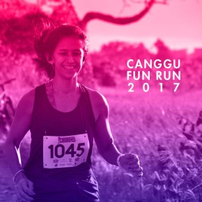 CANGGU FUN RUN 2017 :  TIME TO ROVE AROUND CANGGU IN A HEALTHY AND FUN WAY